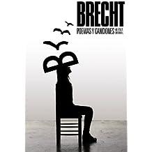 Poemas y canciones (El Libro De Bolsillo - Bibliotecas De Autor - Biblioteca Brecht)