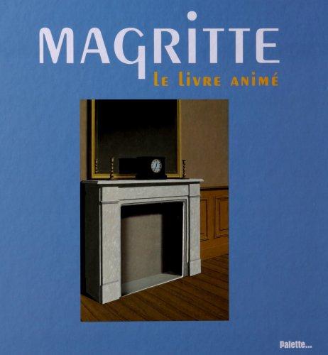 Magritte : Le livre animé par José Pons