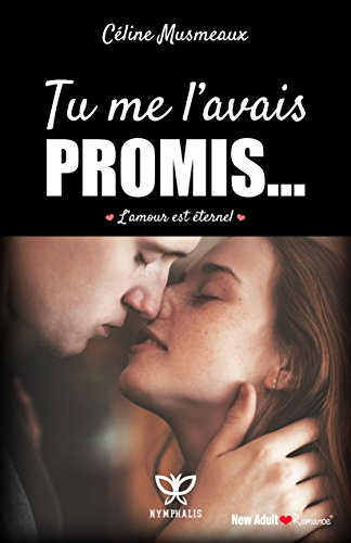 Tu me l'avais promis...: L'amour est éternel
