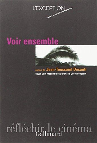 Voir ensemble autour de Jean-Toussaint Desanti par Collectifs