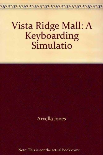 Vista Ridge Mall: A Keyboarding Simulatio
