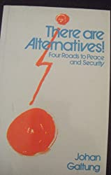 There are Alternatives: Four Roads to Peace and Security (Spokesman University Paperback)