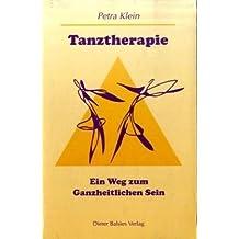 Tanztherapie: Ein Weg zum ganzheitlichen Sein