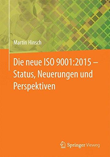 Die neue ISO 9001:2015 - Status, Neuerungen und Perspektiven thumbnail