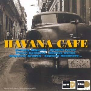 Havana Cafe (Versions Originales)