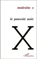 Le pouvoir noir : Textes politiques