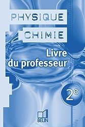 Physique Chimie 2de livre du professeur