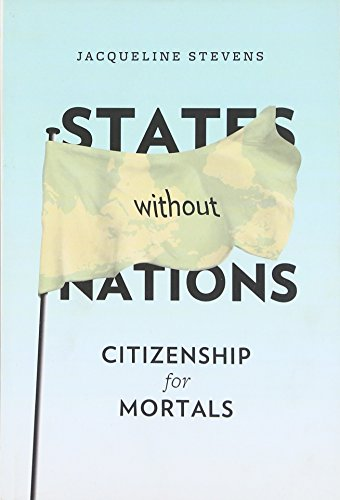 States Without Nations: Citizenship for Mortals (New Directions in Critical Theory)