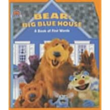 Bear's Big Blue House: A Book of First Words (Bear in the Big Blue House): Written by Jim Henson, 2000 Edition, Publisher: Simon & Schuster Children's [Board book]