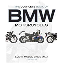 [(The Complete Book of BMW Motorcycles : Every Model Since 1923)] [By (author) Ian Falloon] published on (October, 2015)