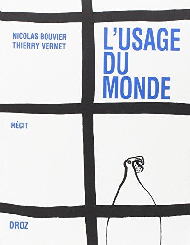 L'usage du monde : Choix de lettres de Nicolas Bouvier (1951-1963) (Zo)