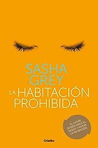 La habitación prohibida par Sasha Grey