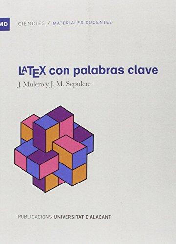 LATEX con palabras clave (Materiales docentes) por Julio Mulero González