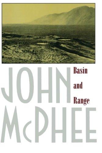 Basin and Range (Annals of the Former World) por John Mcphee