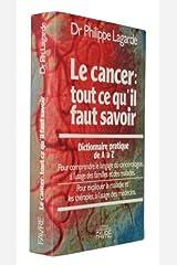 Le cancer : tout ce qu'il faut savoir (dictionnaire pratique de A à Z) Cartonato