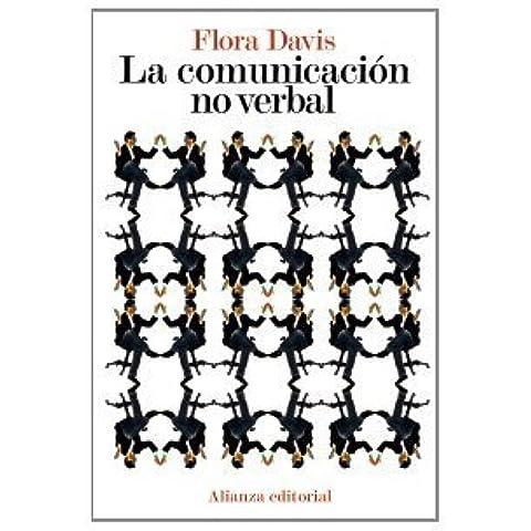 La comunicación no verbal (El Libro De Bolsillo - Ciencias Sociales) de Davis, Flora (2010) Tapa
