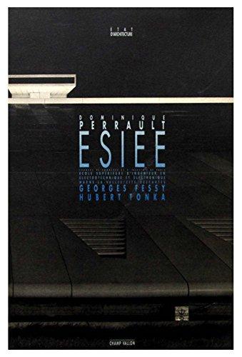 Dominique Perrault, architecte: ESIEE, Chambre de commerce d'industrie de Paris, École superieure d'ingenieur en electrotechnique et electronique Marne-la-Vallée/Cité Descartes