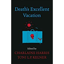 Death's Excellent Vacation