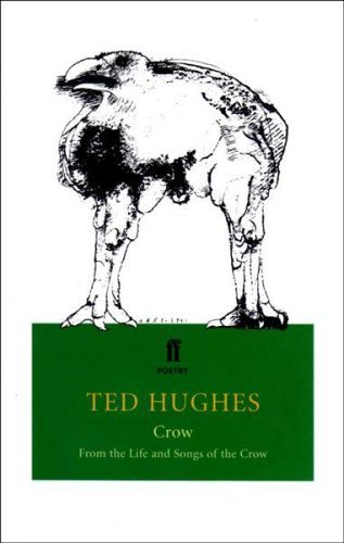Crow: From the Life and Songs of the Crow by Ted Hughes (1999-10-04)