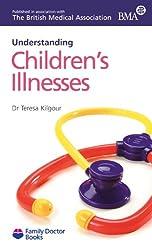 Children's Illnesses (understanding) (Family Doctor Books)