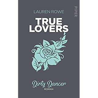 Dirty Dancer: Roman (True Lovers 2)