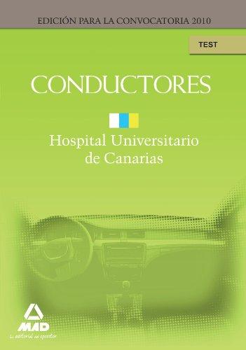 Conductores Del Hopital Universitario De Canarias. Test