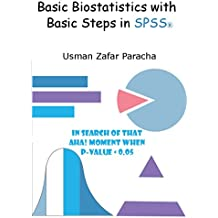 Basic Biostatistics with Basic Steps in SPSS® (English Edition)