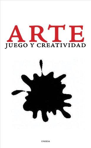 Arte, Juego y Creatividad (Puntos de vista)
