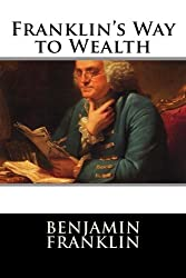Franklin's Way to Wealth