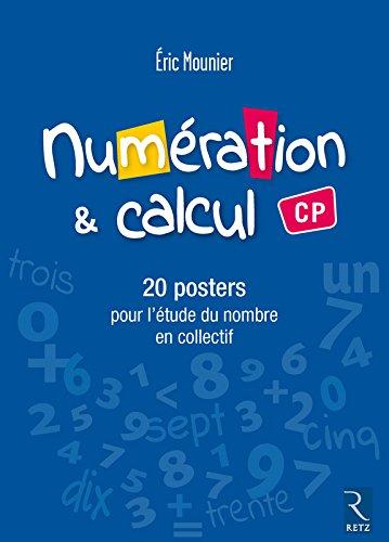 Posters Numération et calcul CP par Éric Mounier