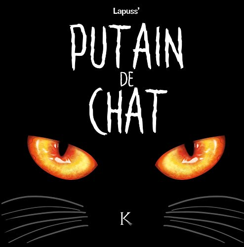 Putain de chat T01 par Lapuss'