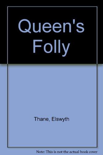 Queen's Folly