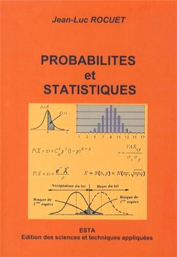 Probabilités et statistiques : Filières sciences de gestion et sciences de l'ingénieur