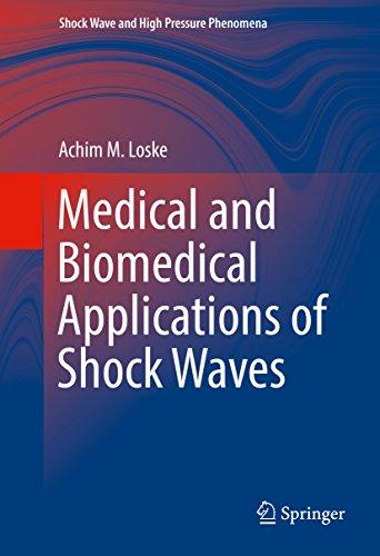 Medical And Biomedical Applications Of Shock Waves (shock Wave And High Pressure Phenomena) por Achim M. Loske epub