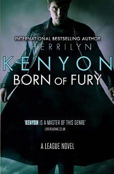 Born of Fury: Number 6 in series par [Kenyon, Sherrilyn]