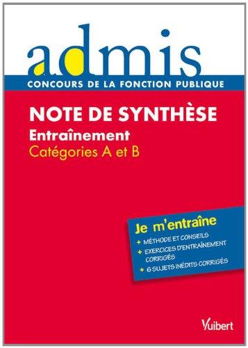 Concours épreuve Note de synthèse - Ecrit - Catégories A, B - Admis - Je m'entraine