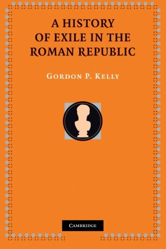 Price comparison product image A History of Exile in the Roman Republic