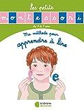 Les Petits Montessori : Ma méthode pour apprendre à lire