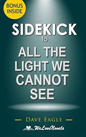 Sidekick to All the Light We Cannot