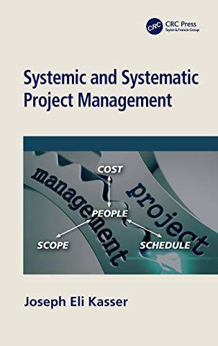 Systemic and Systematic Project Management (English Edition)