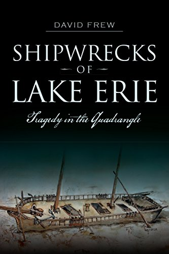 shipwrecks-of-lake-erie-tragedy-in-the-quadrangle-disaster-english-edition