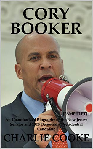 Cory Booker: An Unauthorized Biography of the New Jersey Senator and 2020 Democratic Presidential Candidate [Pamphlet] (English Edition) Stanford Jersey