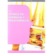 Técnico en Farmacia y Parafarmacia. Test (Sanidad)