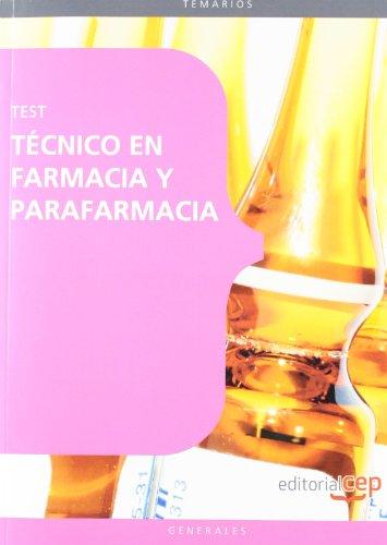 Técnico en Farmacia y Parafarmacia. Test (Sanidad) por Aa.Vv.