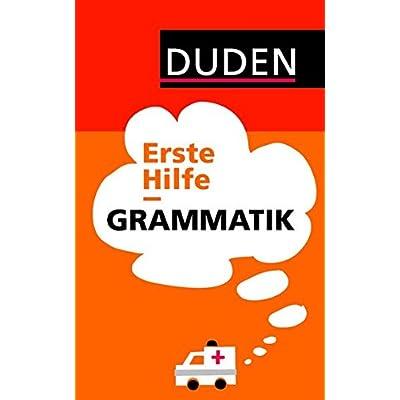 PDF] Duden - Erste Hilfe Grammatik (Duden Ratgeber) KOSTENLOS ...