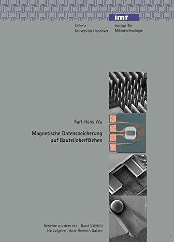 Magnetische Datenspeicherung auf Bauteiloberflächen (Berichte aus dem IMT)