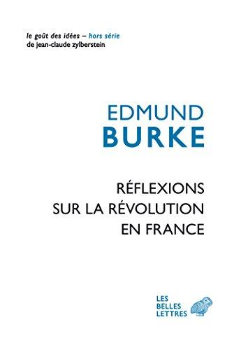 Rflexions sur la Rvolution en France (Le Got des ides t. 60)