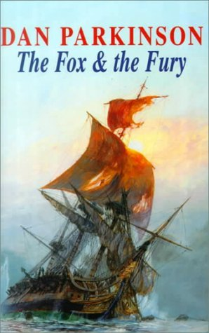 The Fox and the Fury (Fox series) by Dan Parkinson (1999-10-29)