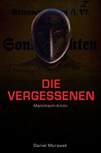 Mannheim-Krimi, Band 2: Die Vergessenen