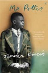Mr Potter by Jamaica Kincaid (2003-08-07)